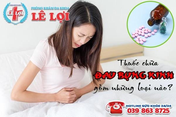 Thuốc giảm đau bụng kinh có những loại nào?