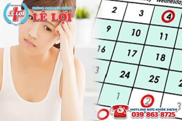 Chậm kinh nguyệt 15 ngày là dấu hiệu của bệnh gì?