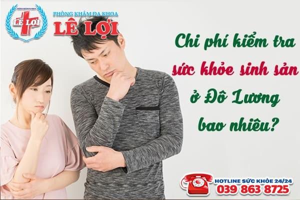 Chi phí kiểm tra sức khỏe sinh sản ở Đô Lương Nghệ An là bao nhiêu?