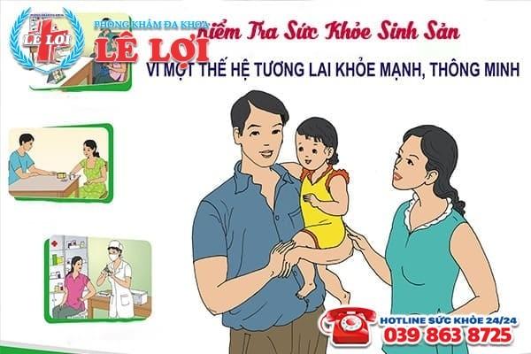 Địa chỉ kiểm tra sức khỏe sinh sản chất lượng ở Nam Đàn Nghệ An