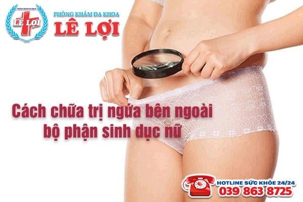 Cách chữa trị ngứa bên ngoài bộ phận sinh dục nữ