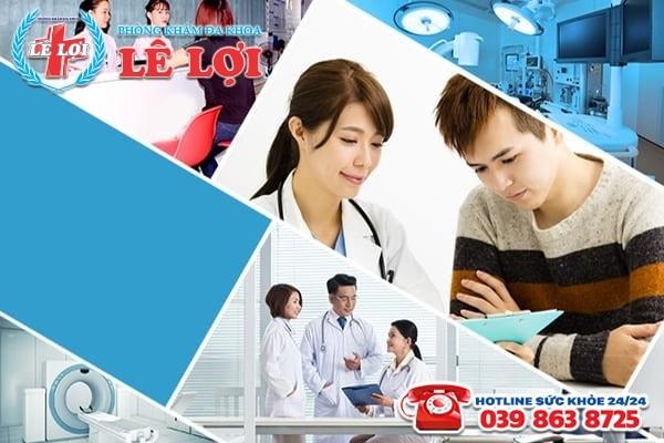 Phòng khám Lê Lợi - Địa chỉ khám chữa bệnh đáng tin cậy của mọi người