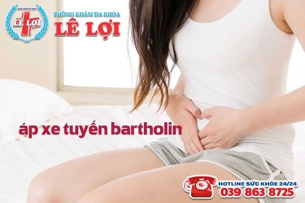 Phương pháp điều trị áp xe tuyến bartholin hiệu quả