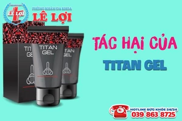 Các tác hại của titan gel đến sức khỏe phái mạnh