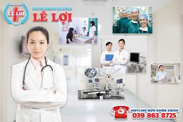 Phòng Khám Lê Lợi - Địa chỉ khám chữa bệnh phụ khoa uy tín, hiệu quả